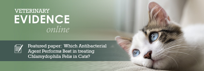 Which Antibacterial Agent Performs Best for the Treatment and Clearance of Chlamydophila Felis Infection in Cats?