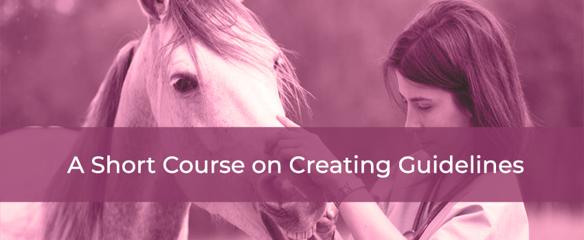 Short course on creating guidelines